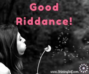 good riddance self-limiting beliefs
