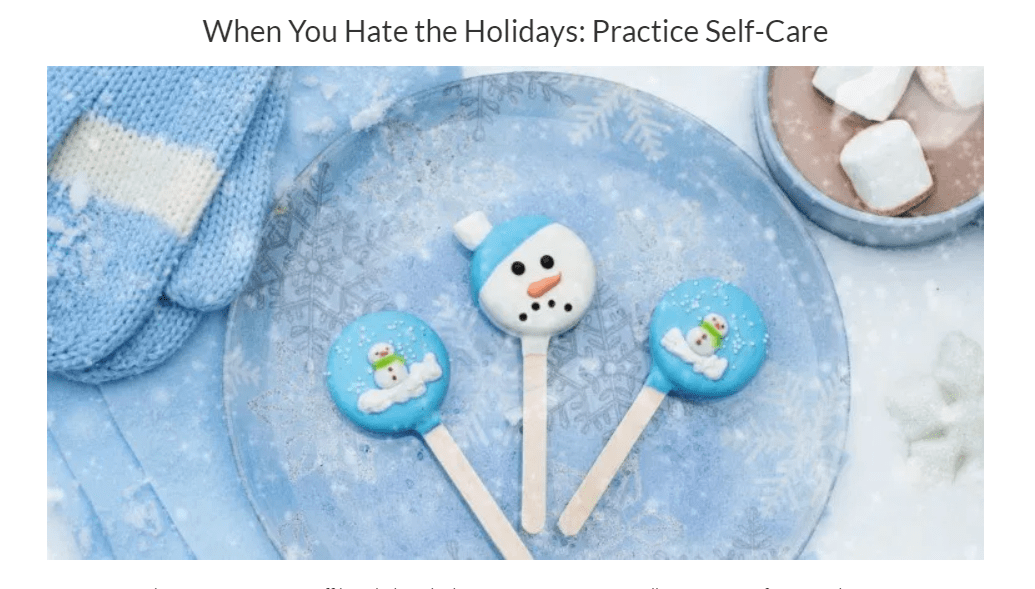 Self-Care Ideas for The Holidays
