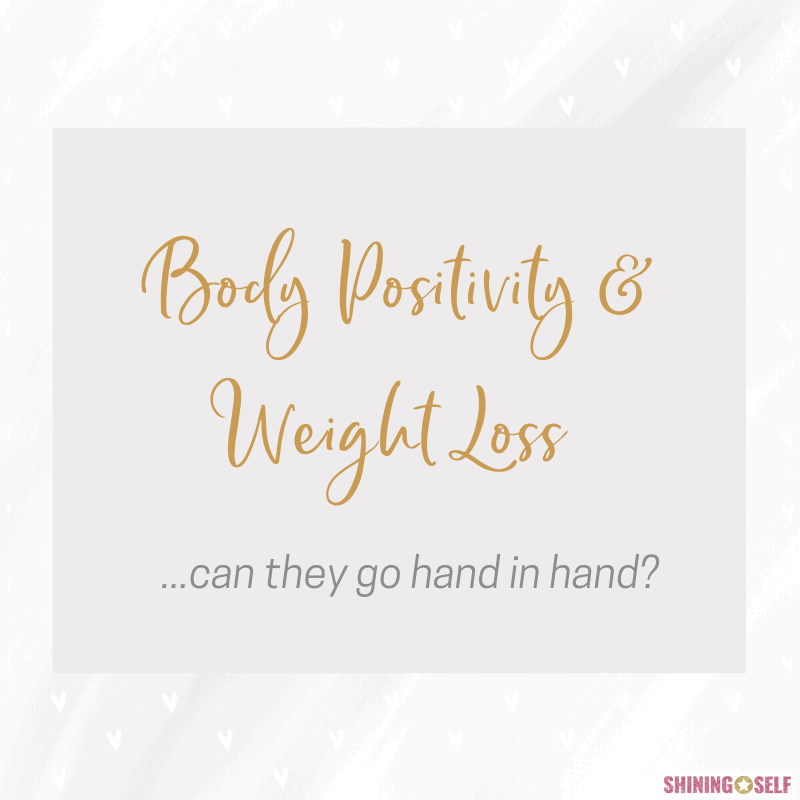 body positivity and weight loss